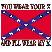 You wear your X / And I'll wear mine - T-shirt