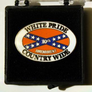 White Pride Country Wide - 10th Amendment