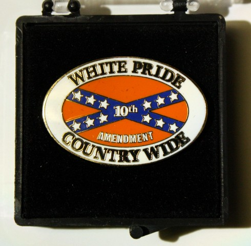White Pride Country Wide - 10th Amendment