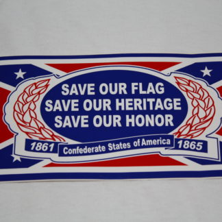 Save Our Flag, Heritage, Honor Sticker