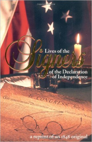 Lives of the Signers of the Declaration of Independence