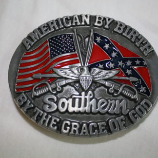 American By Birth / Southern By the Grace of God Belt Buckle