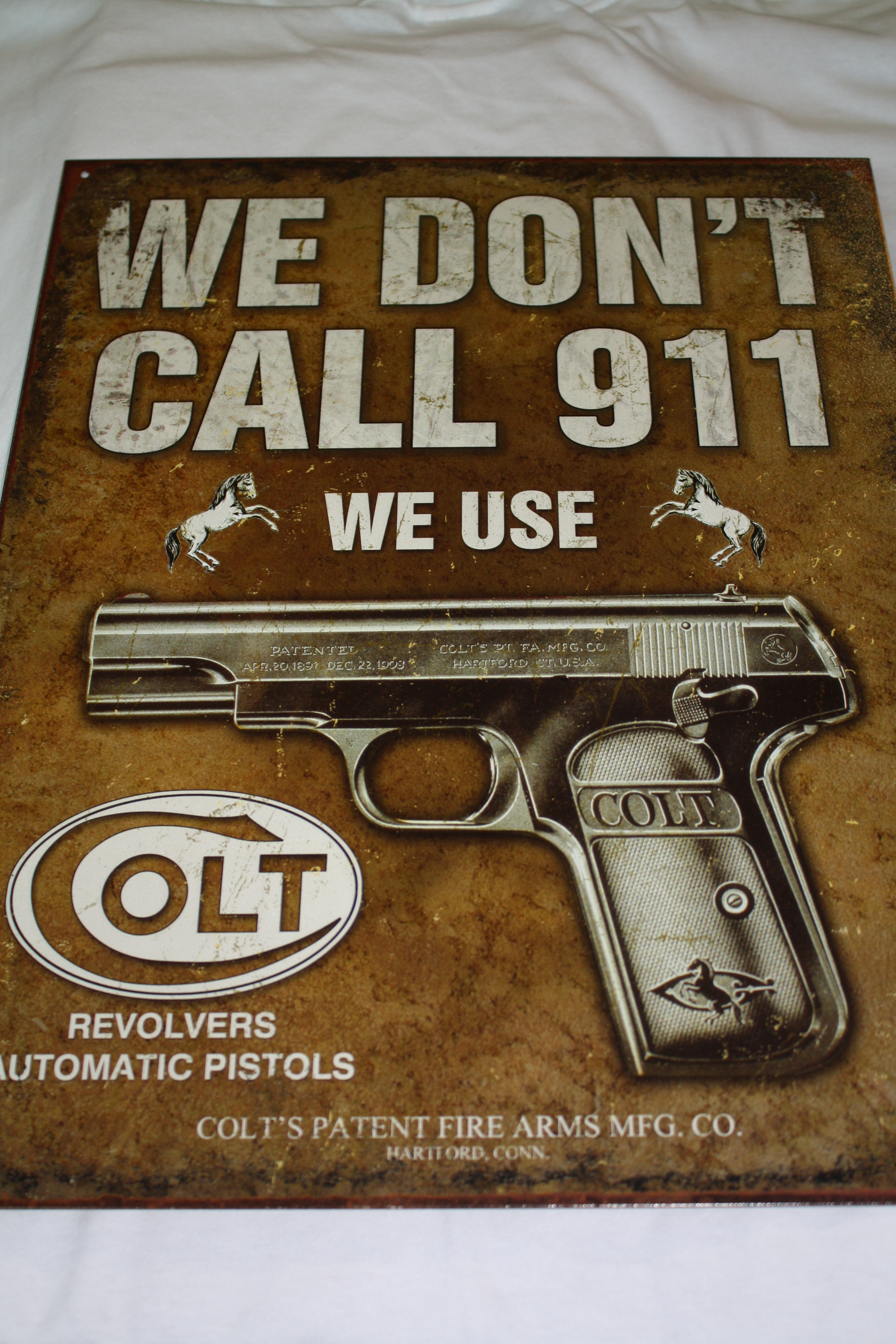 We Don't Call 911 - Metal Sign