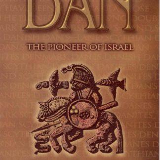 DAN - Pioneer of Israel