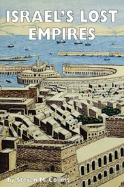 Israel's Lost Empires