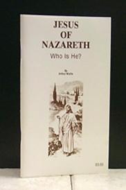 Jesus of Nazareth - Who Is He?