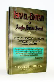 Israel - Britain or Anglo-Saxon Israel